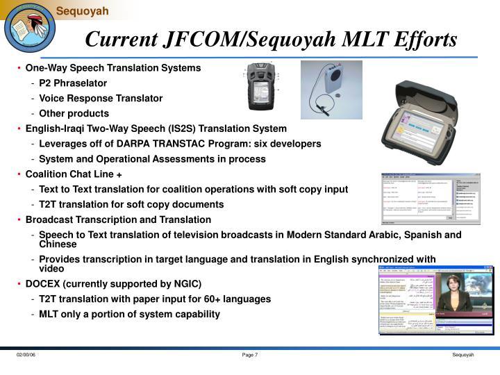 Current JFCOM/Sequoyah MLT Efforts