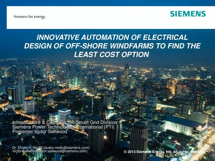 innovative automation of electrical design of off shore windfarms to find the least cost option