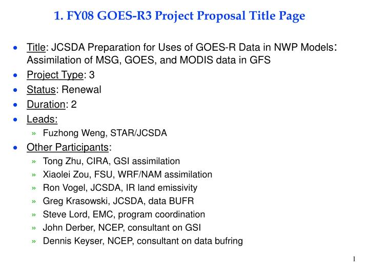 1 fy08 goes r3 project proposal title page n.