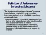 definition of performance enhancing substance