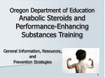 oregon department of education anabolic steroids and performance enhancing substances training