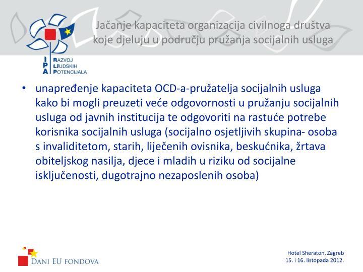 Jačanje kapaciteta organizacija civilnoga društva koje djeluju u području pružanja socijalnih usluga
