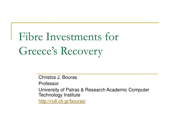 fibre investments for greece s recovery n.