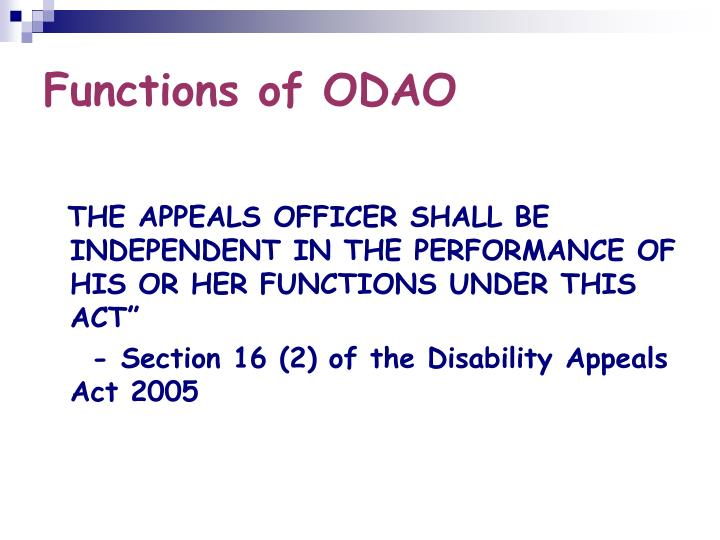 Functions of ODAO