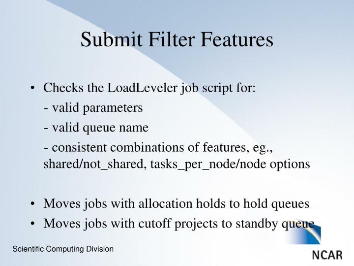 Checks the LoadLeveler job script for:
