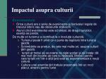 impactul asupra culturii2