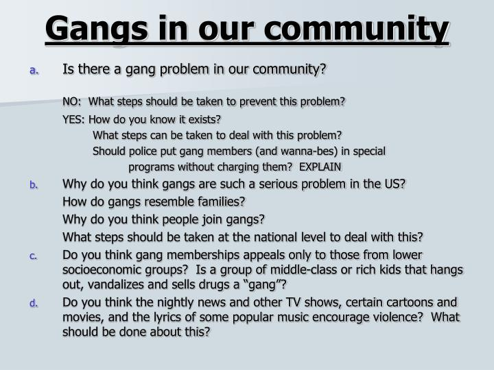 Gangs in our community