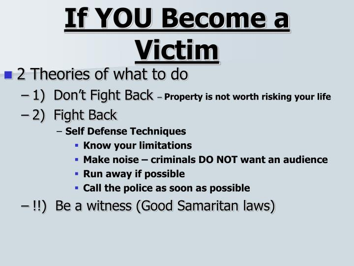 If YOU Become a Victim