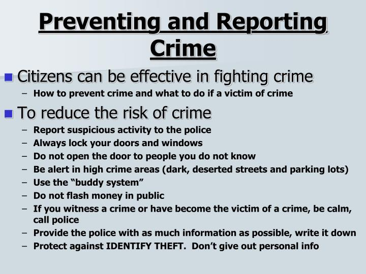 Preventing and Reporting Crime