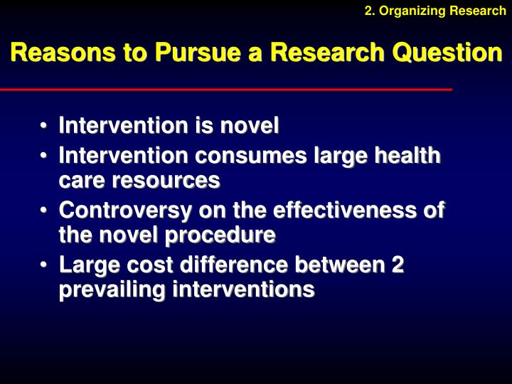 Reasons to Pursue a Research Question