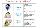 what work mode to chose