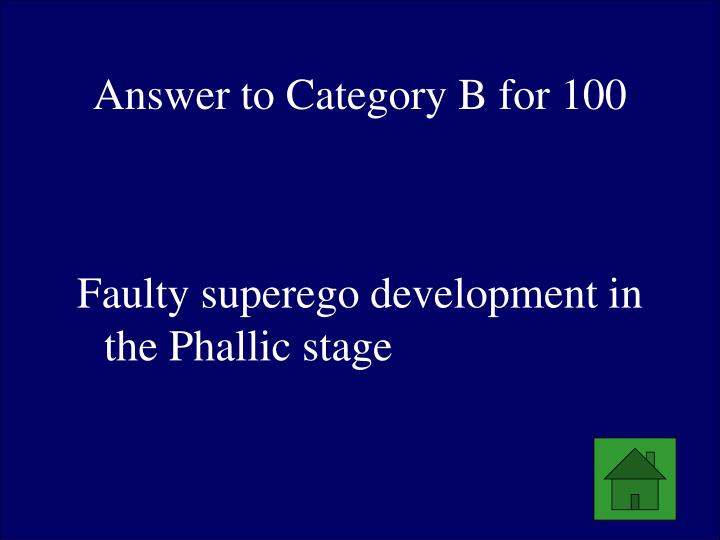 Answer to Category B for 100