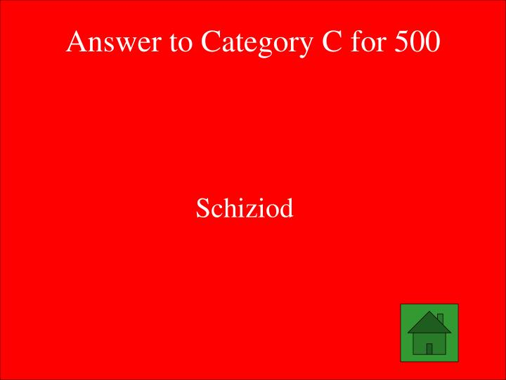 Answer to Category C for 500
