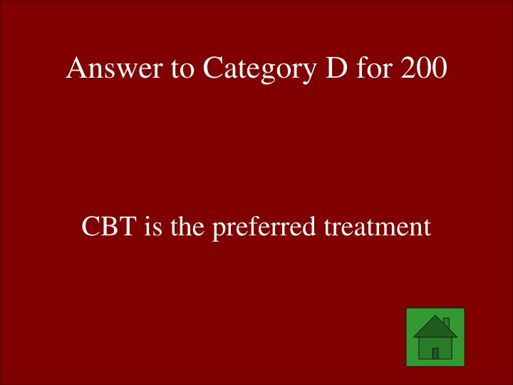 Answer to Category D for 200