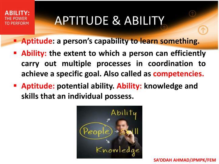 APTITUDE & ABILITY