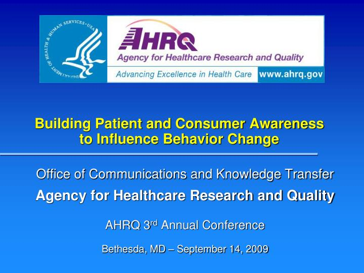building patient and consumer awareness to influence behavior change n.