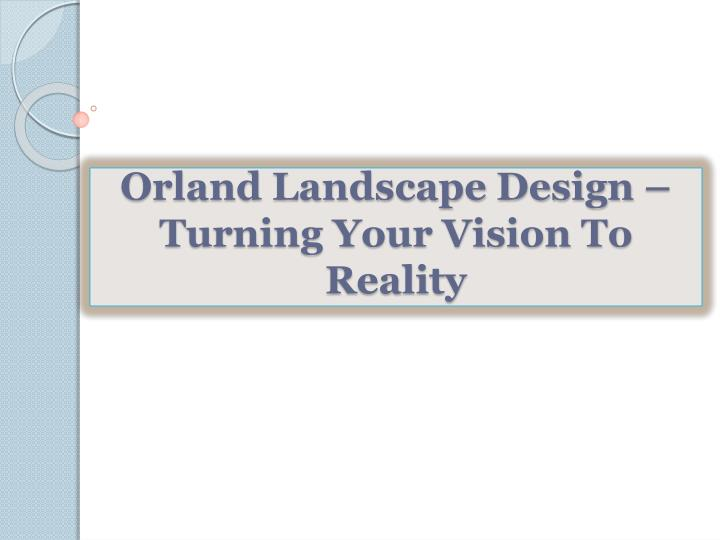 orland landscape design turning your vision to reality n.