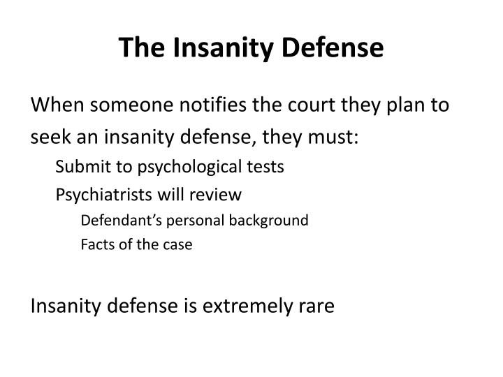 an argument on insanity as a defense for various crimes Common legal defenses to california crimes the insanity defense contrary to the attorney general's argument.