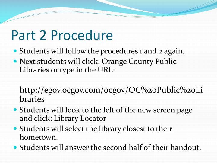 Part 2 Procedure