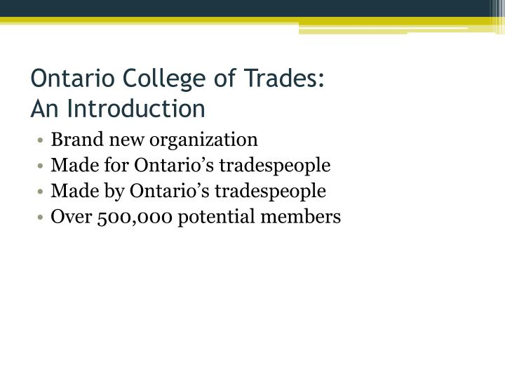 Ontario college of trades an introduction