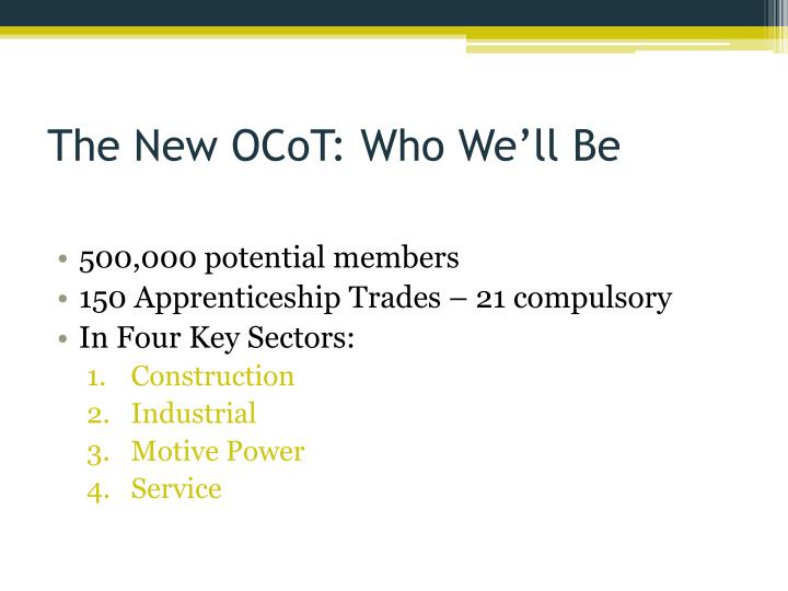 The New OCoT: Who We'll Be