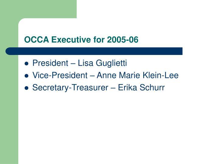 OCCA Executive for 2005-06