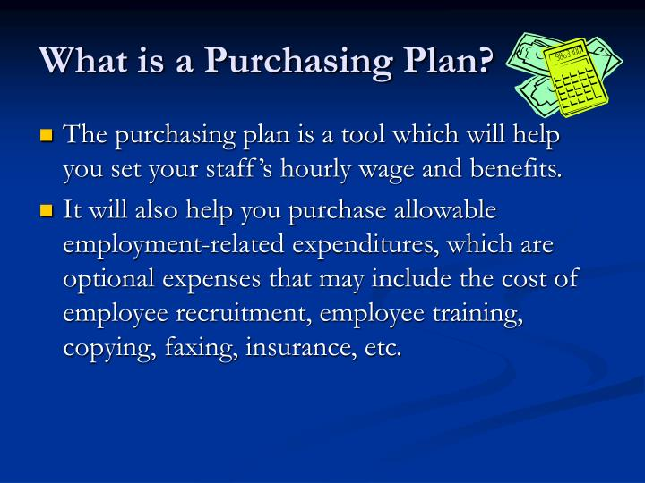 What is a Purchasing Plan?
