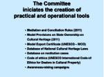 the committee iniciates the creation of practical and operational tools