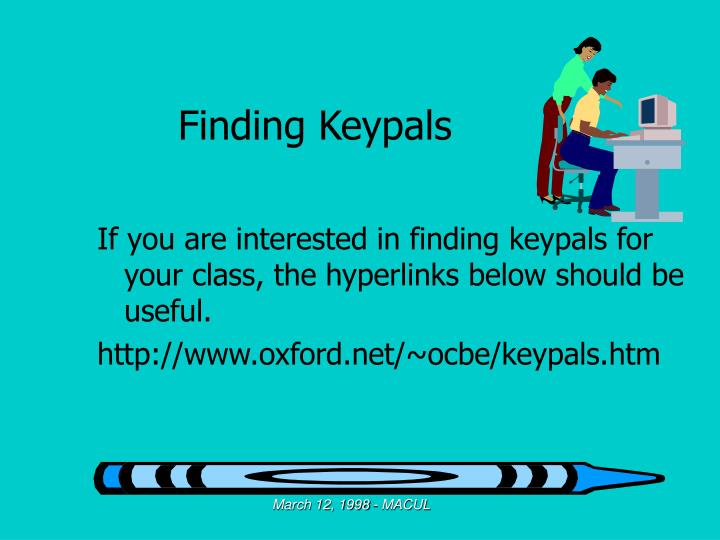 Finding Keypals