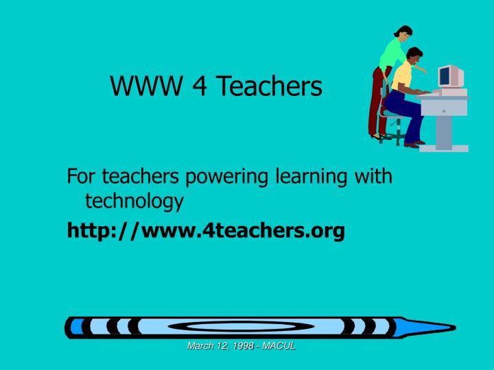 WWW 4 Teachers