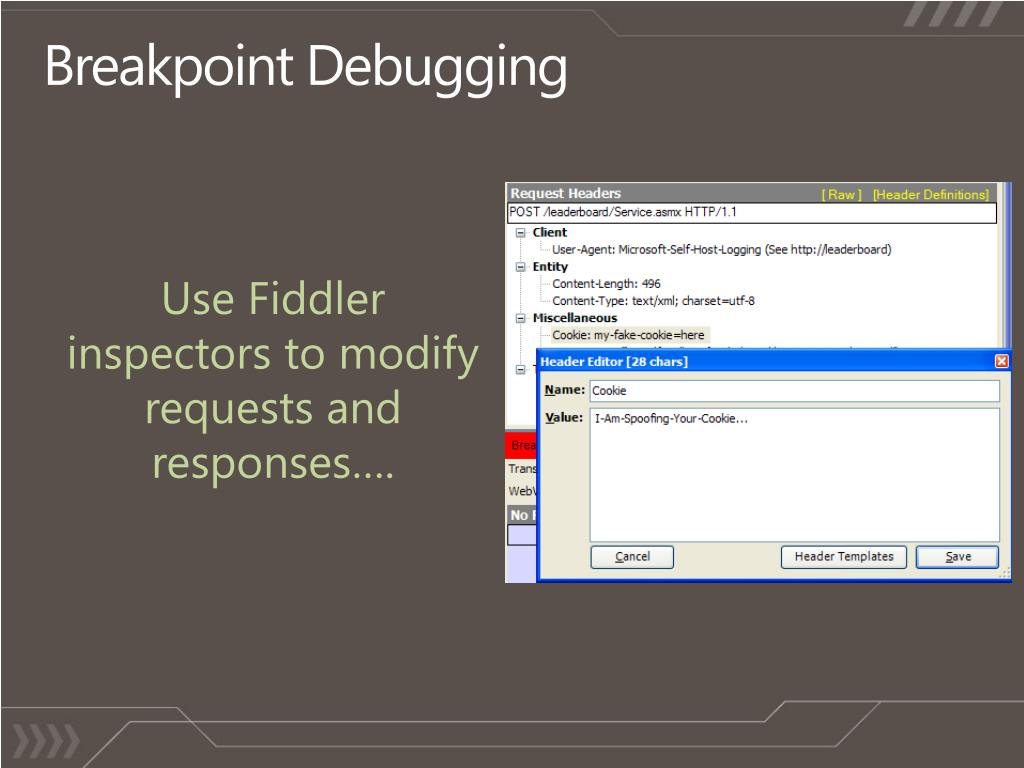 PPT - Become a Web Debugging Virtuoso with Fiddler PowerPoint