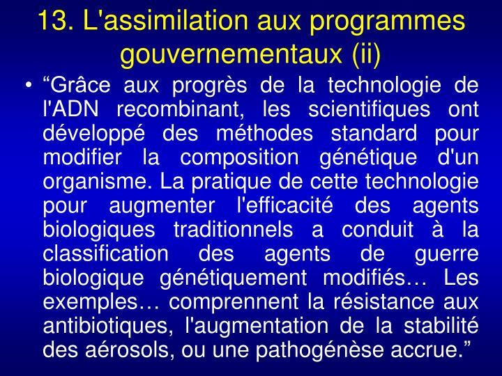 13. L'assimilation aux programmes gouvernementaux (ii)