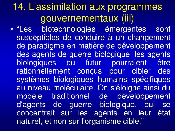 14. L'assimilation aux programmes gouvernementaux (iii)