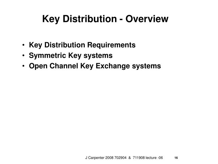 Key Distribution - Overview