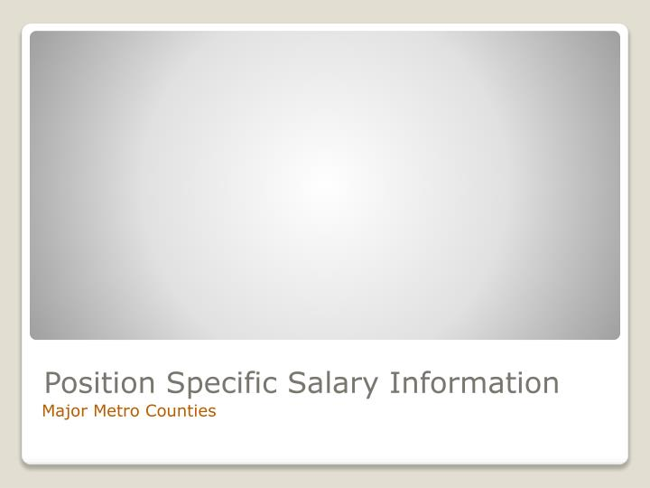Position Specific Salary Information