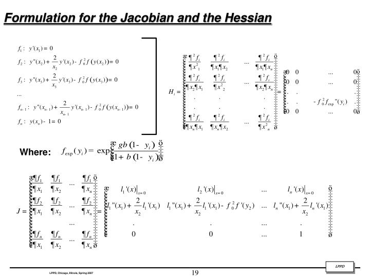Formulation for the Jacobian and the Hessian