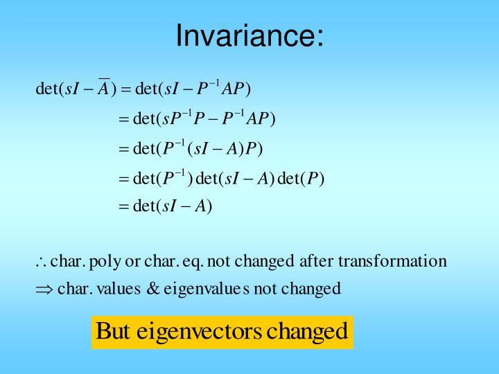 Invariance: