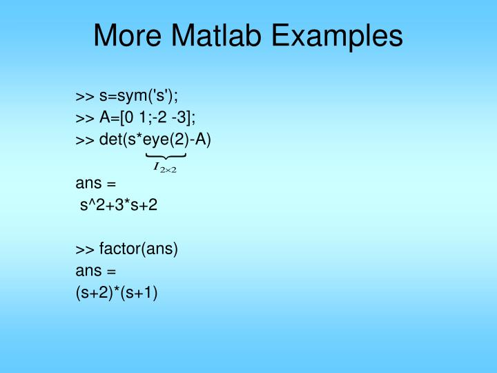 More Matlab Examples