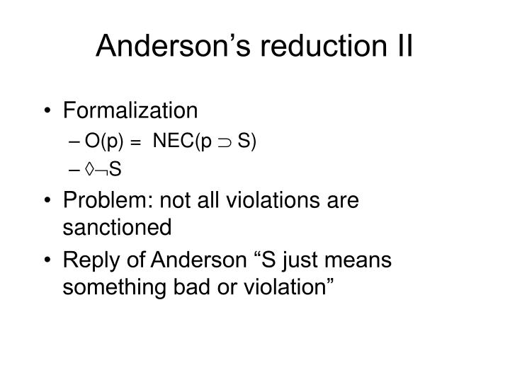Anderson's reduction II