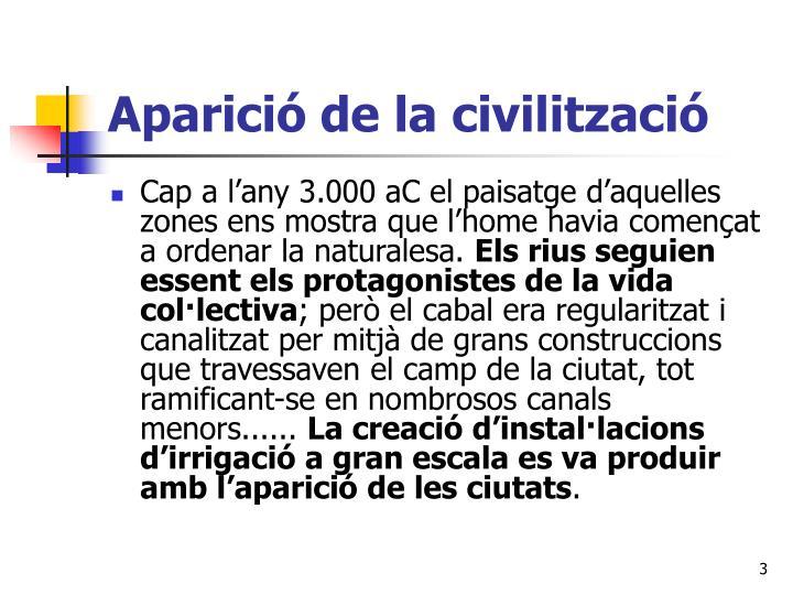 Aparici de la civilitzaci1