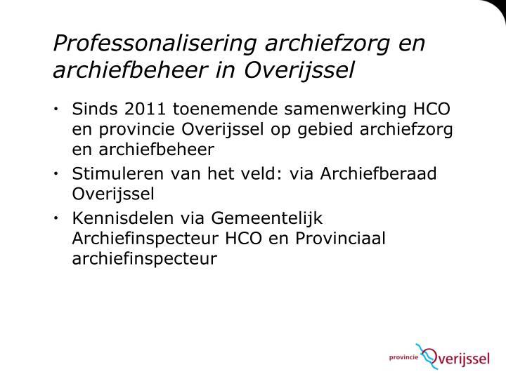Professonalisering archiefzorg en archiefbeheer in Overijssel