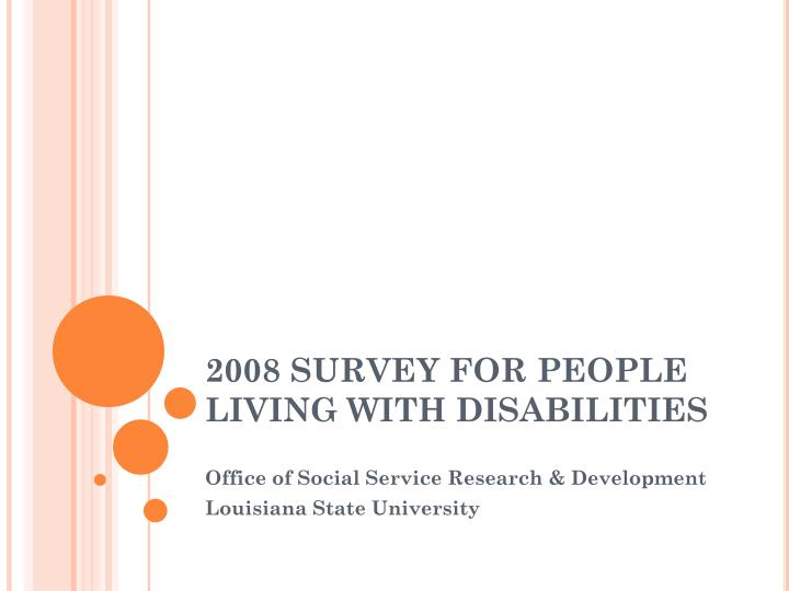 2008 survey for people living with disabilities n.