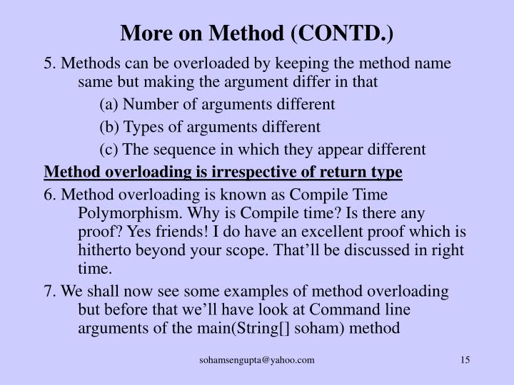 More on Method (CONTD.)
