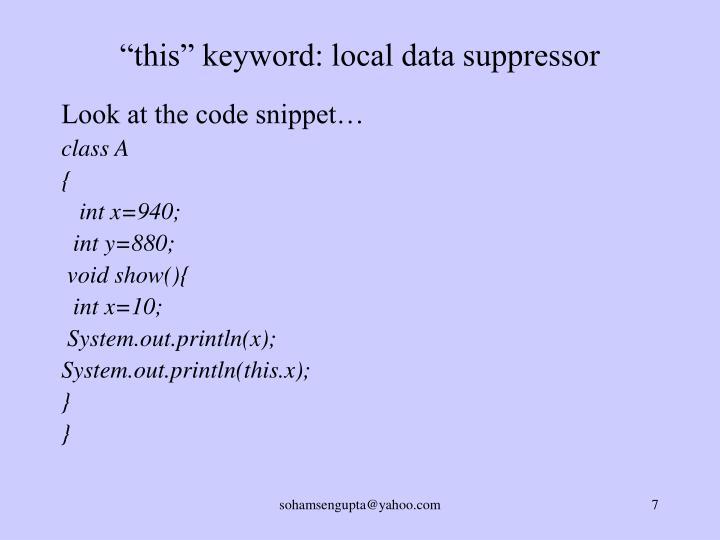 """this"" keyword: local data suppressor"