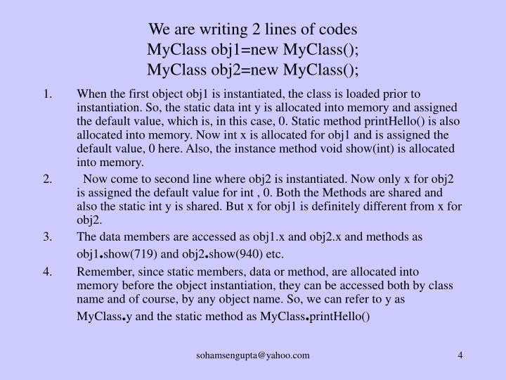We are writing 2 lines of codes