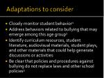 adaptations to consider
