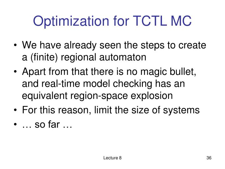 Optimization for TCTL MC