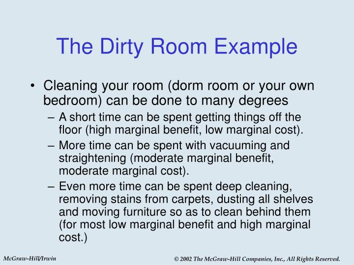 The Dirty Room Example