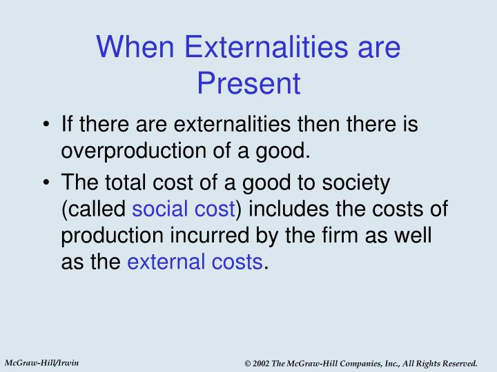 When Externalities are Present