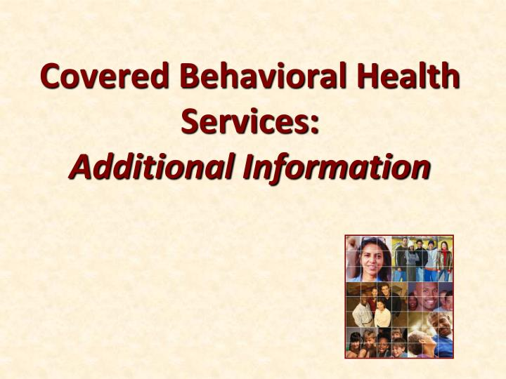 Covered Behavioral Health Services:
